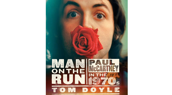Preview – Man on the Run Paul McCartney in the 1970s