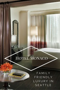 Hotel Monaco in Seattle - family friendly luxury as it should be done!
