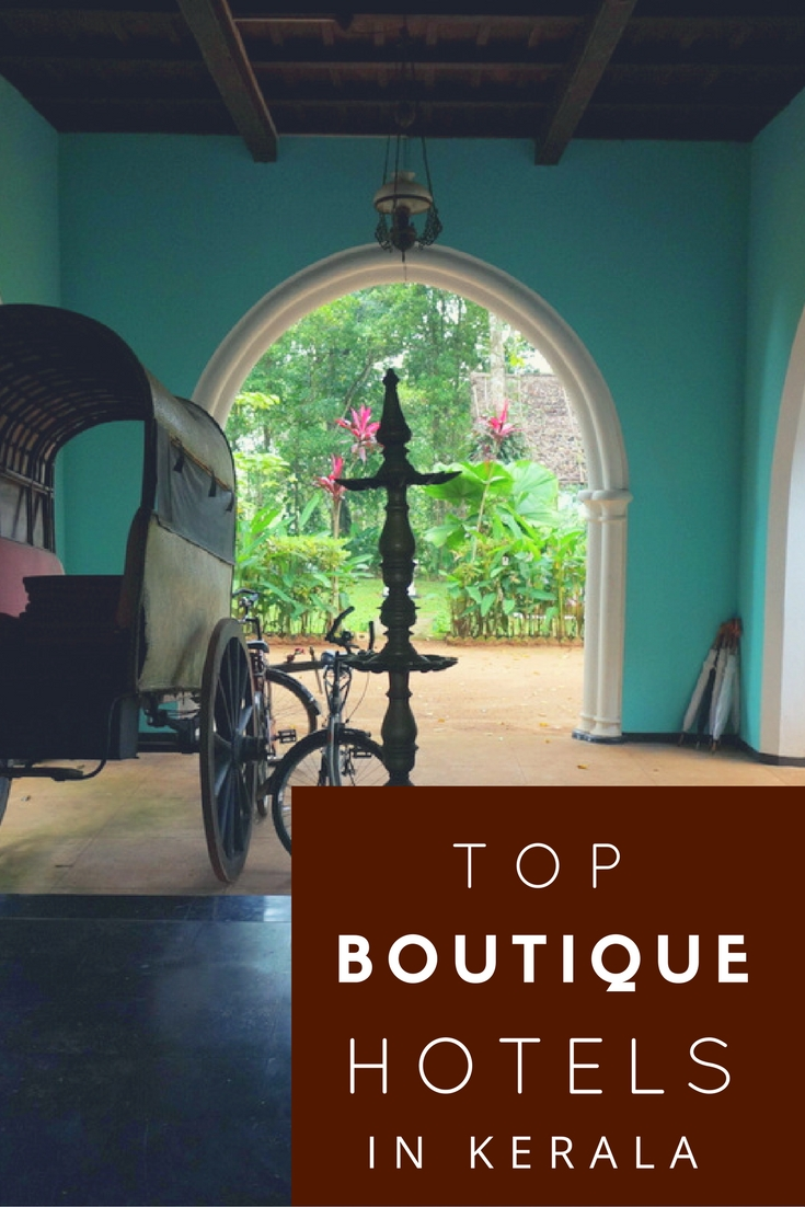 Top 3 boutique hotels in kerala no back home for Boutique hotel guide