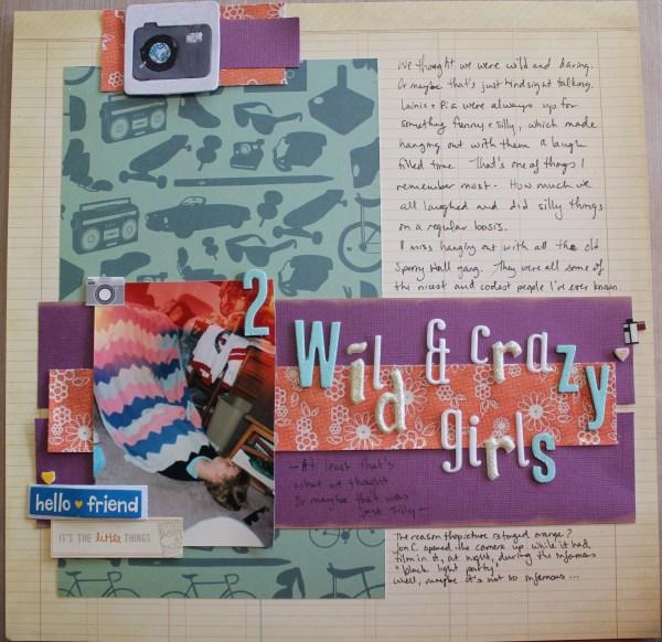 2 Wild and Crazy Girls || NoExcuseScrapbooking.com