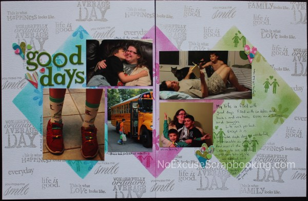 good days || noexcusescrapbooking.com