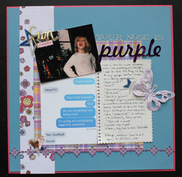 your nose is purple ||noexcusescrapbooking.com