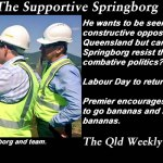Re-borged – The Supportive Springborg – The #QldWeekly blogazine: #qldpol @Qldaah