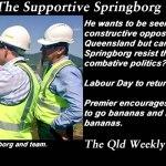 Re-borged – The Supportive Springborg – The #QldWeekly blogazine: #qldpol @Qldaah