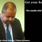 Get your house in order – The media trial of Billy Gordon: #qldpol #MediaWatch @Qldaah