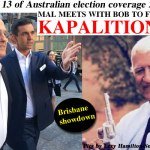 Part 13 of NoFibs Australian election coverage 2016: @Qldaah #ausvotes #auspol #qldpol