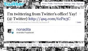 Yeah, last week I tweeted from Twitter's headquarter in San Francisco!