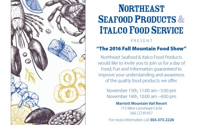 Northeast and Italco Food Show at Vail Marriot, Nov. 15th & 16th