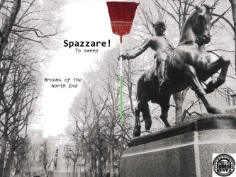 Spazzare! Brooms of the North End (Image created by David Grant)