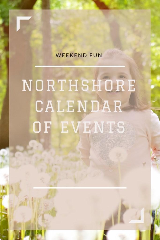 Northshore Calendar of Events {Weekend Fun}