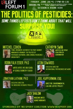 "No Spray Coalition to Host Panel ""The Politics of Pesticides"" at Left Forum NYC Friday, June 28"