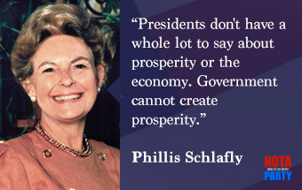 quotes-phillis-schlafly-president-economy-quote-nota-party