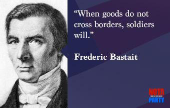 quote-frederic-bastiat-bastait-goods-borders-soldiers-nota-party-liberty-trump-free-trade-tpp-trans-pacific-partnership