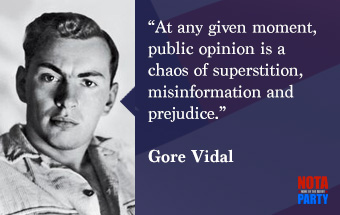 quotes3-gore-vidal-misinformation-prejudice-nota-party
