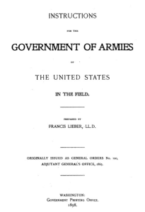 The Lieber Code was Lincoln's Martial Law manual.