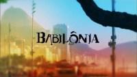 Globo atende exigências de evangélicos e Babilônia começa a recuperar audiência perdida