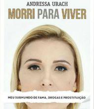 """Em livro, Andressa Urach diz ter mantido relação incestuosa com irmão, que nega: """"Mentira"""""""