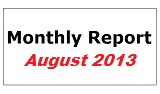 Monthly Report August 2013