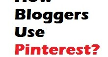 How Bloggers Use Pinterest
