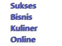 10 Langkah Sukses Bisnis Kuliner Online