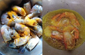 Prawns mixed with turmeric powder and salt. Then frying in hot oil.