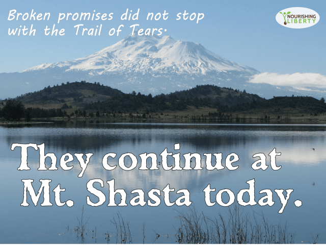 Remember the Trail of Tears from history class? The U.S. government is breaking its promises to the Shasta tribe today.