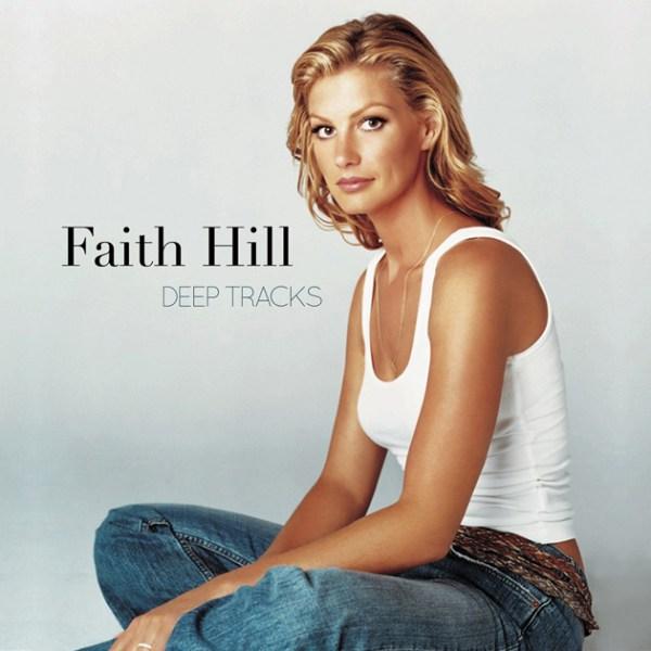 faith-hill-deep-tracks-1478956094