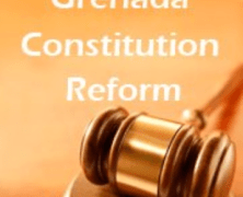 Grenada Constitution Reform: Date Set… But!