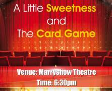 """""""A Little Sweetness"""" and """"The Card Game"""""""