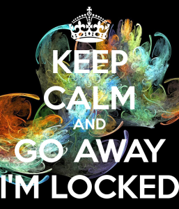 keep-calm-and-go-away-im-locked-7