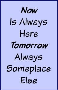 Now is the time for new beginnings, not tomorrow