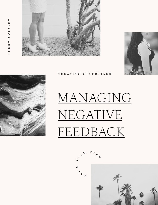 Nubby Twiglet | Creative Chronicles: Managing Negative Client Feedback