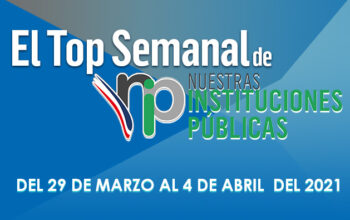 El Top Semanal de Nuestras Instituciones Públicas