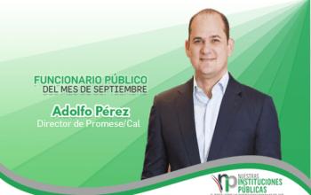Adolfo Pérez, director de Promese/Cal, es el funcionario público del mes de septiembre
