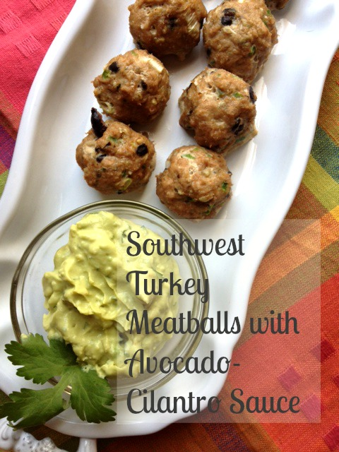 Gluten-Free Southwest Turkey Meatballs with Avocado ...