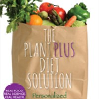 The Plant Plus Diet Solution - A Book Review