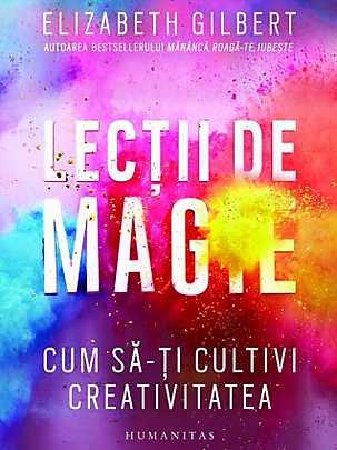 lectii-de-magie-cum-sa-ti-cultivi-creativitatea_1_produs