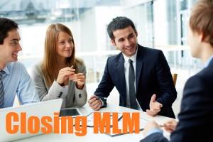 Closing MLM : l'art de convertir vos prospects en distributeurs.