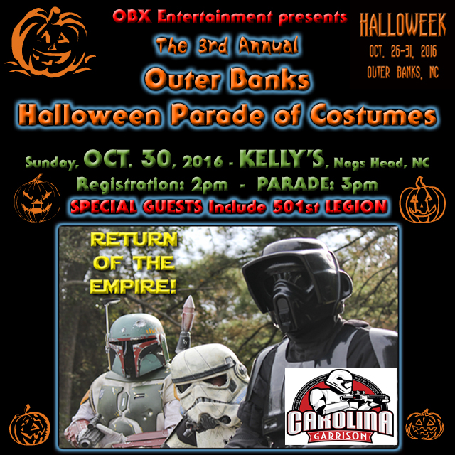 The 'Star Wars' 501st Legion Carolina Garrison will be special guests at the 3rd Annual Outer Banks Halloween Parade on Oct. 30, 2016 in Nags Head.
