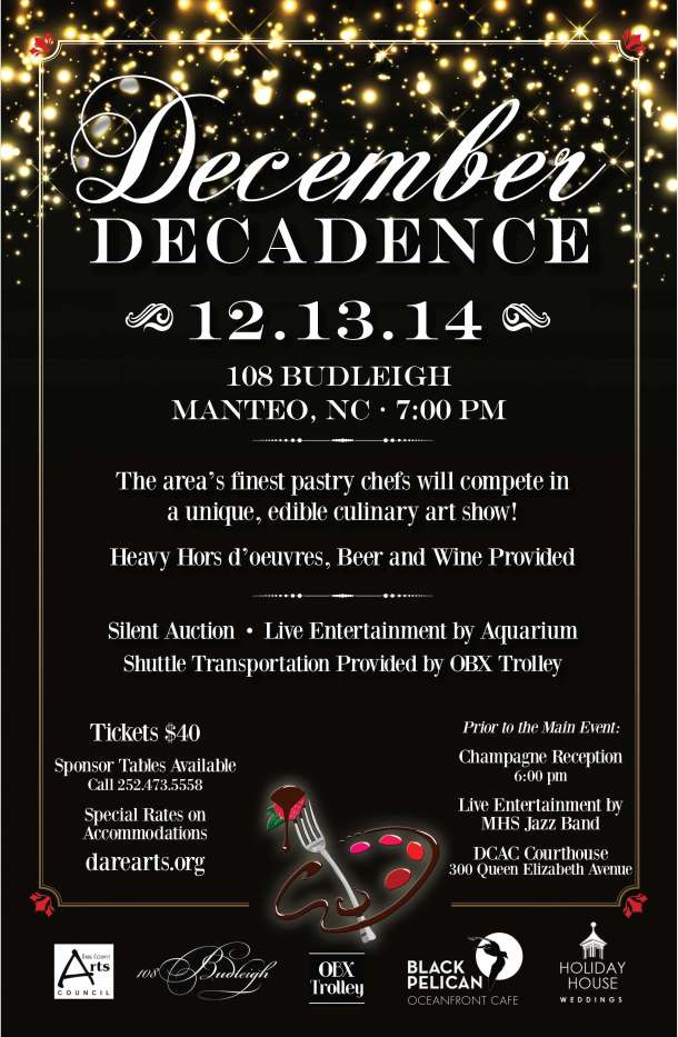 December Decadence - 12-13-14 at 108 Budleigh, Manteo
