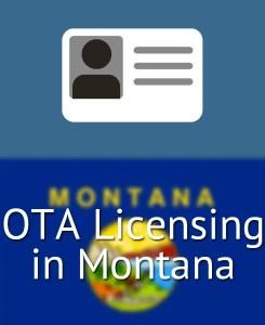OTA Licensing in Montana
