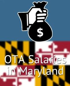 OTA Salaries in Maryland's Major Cities