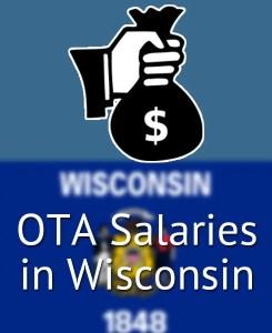 OTA Salaries in Wisconsin's Major Cities