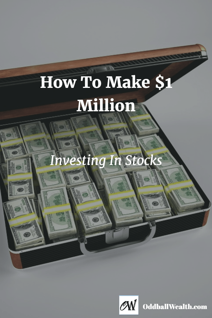 How To Reach One Million Dollars Investing In Stocks