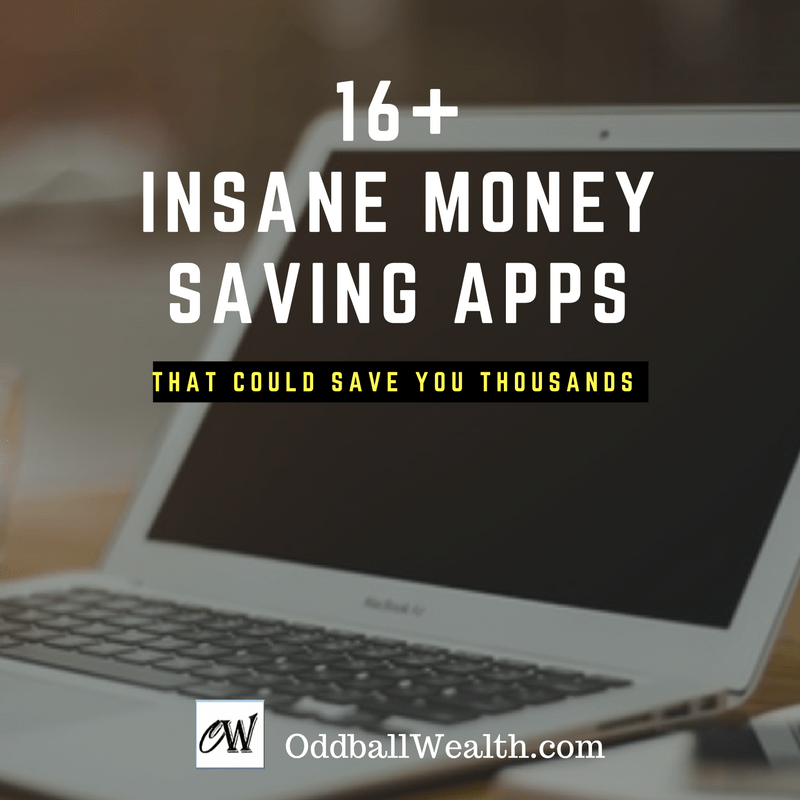 16+ Insane Apps That Will Save You Money Over and Over Again!