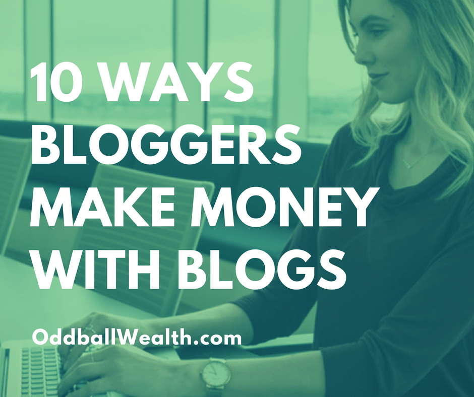 10 Different Ways To Make Money Blogging And Earn Extra Income