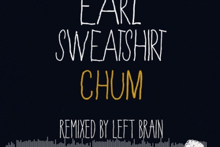 Earl Sweatshirt – Chum (Left Brain Remix)