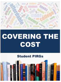 Covering the Cost (report by Student PIRGs)