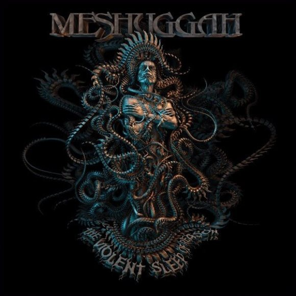 Meshuggah-The Violent Sleep of Reason