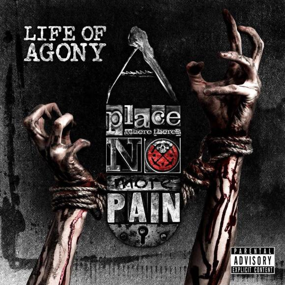 Life Of Agony – A Place Where There's No More Pain